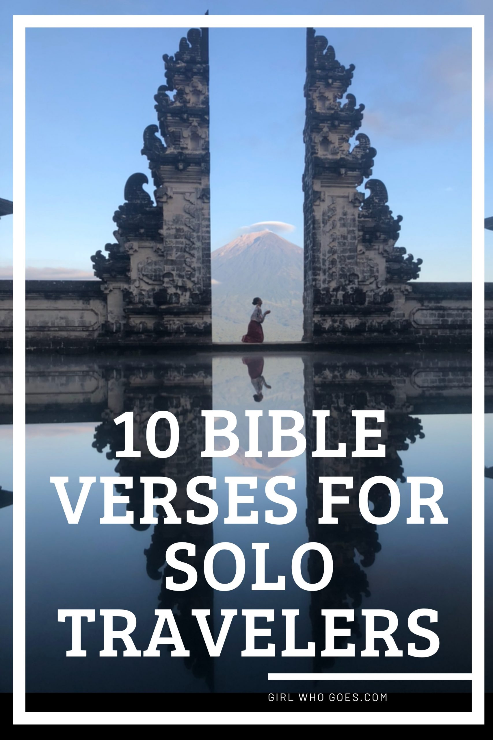 10 Bible Verses for Solo Travelers