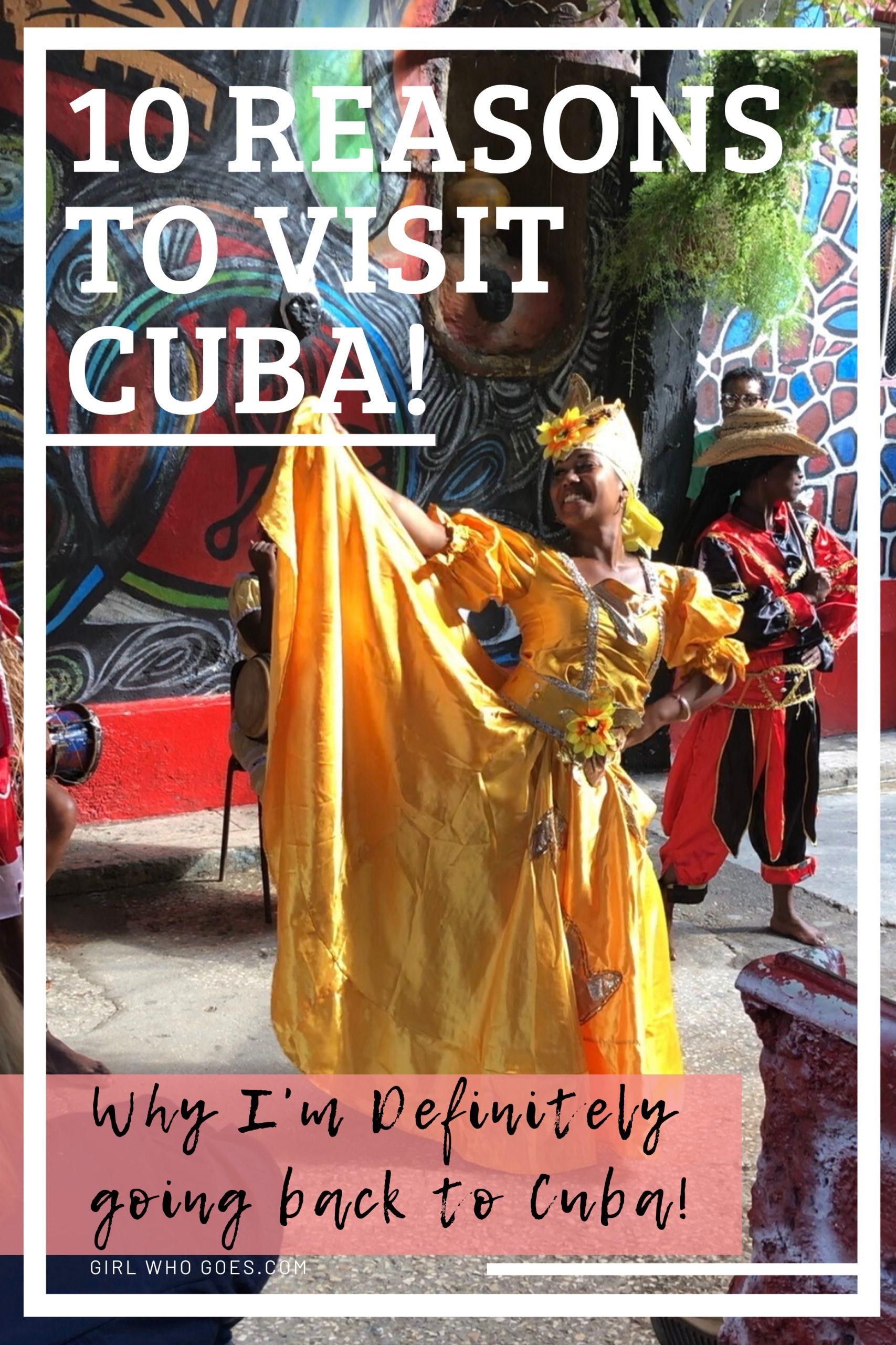 10 Reasons I'm Definitely Going Back to Cuba